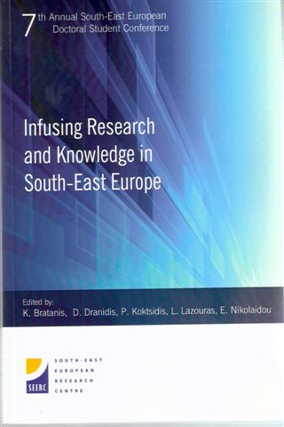 Proceedings of the 7th Annual South-East European Doctoral Student Conference: Infusing Research and Knowledge in South-East Europe