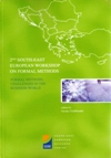 Proceedings of the 2nd South East European Workshop on Formal Methods: Formal Methods: Challenges in the Business World