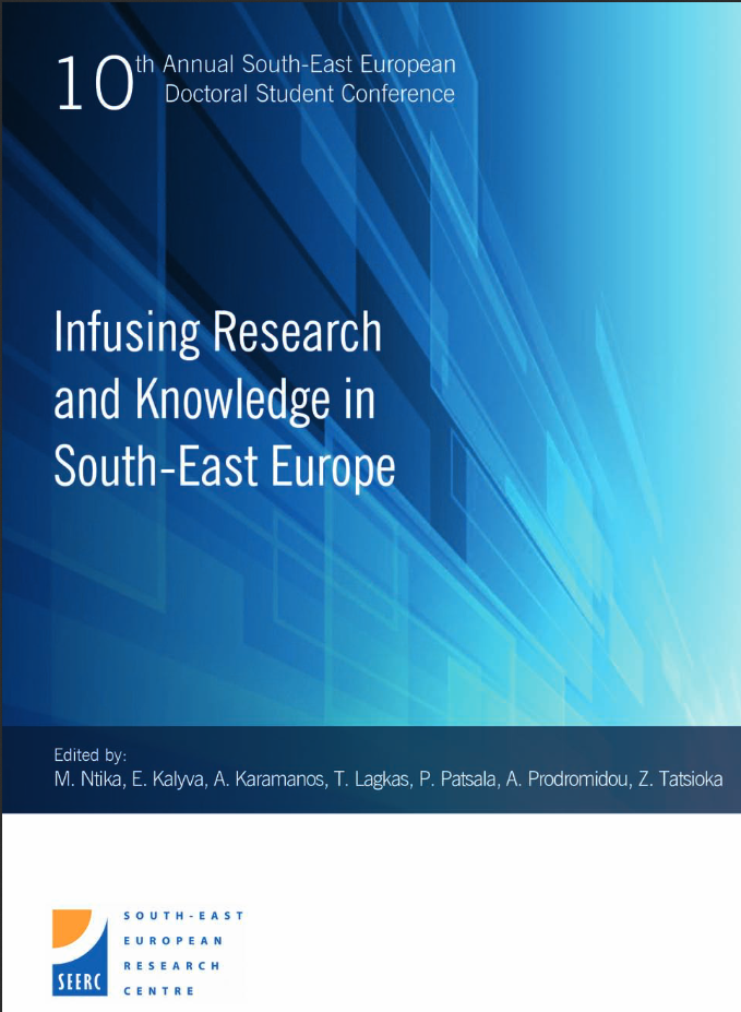 Proceedings of the 10th Annual South-East European Doctoral Student Conference: Infusing Research and Knowledge in South-East Europe