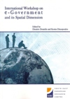 Proceedings of the 2006 International Workshop on e-Government and its Spatial Dimension