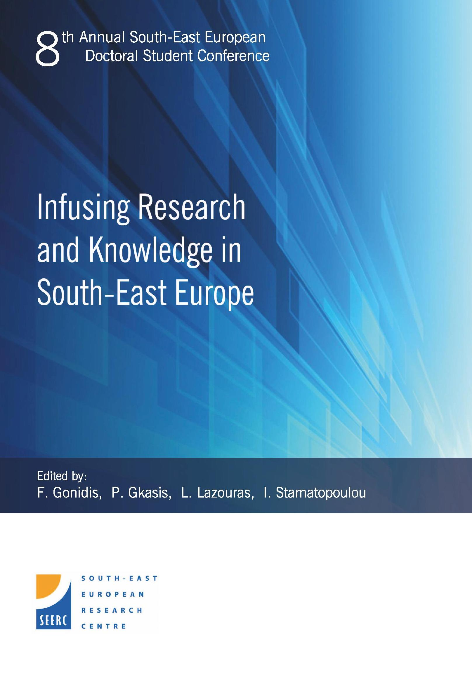 Proceedings of the 8th Annual South-East European Doctoral Student Conference: Infusing Research and Knowledge in South-East Europe