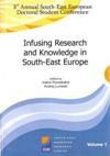 Proceedings of the 3rd Annual South East European Doctoral Student Conference: Infusing Research and Knowledge in South East Europe