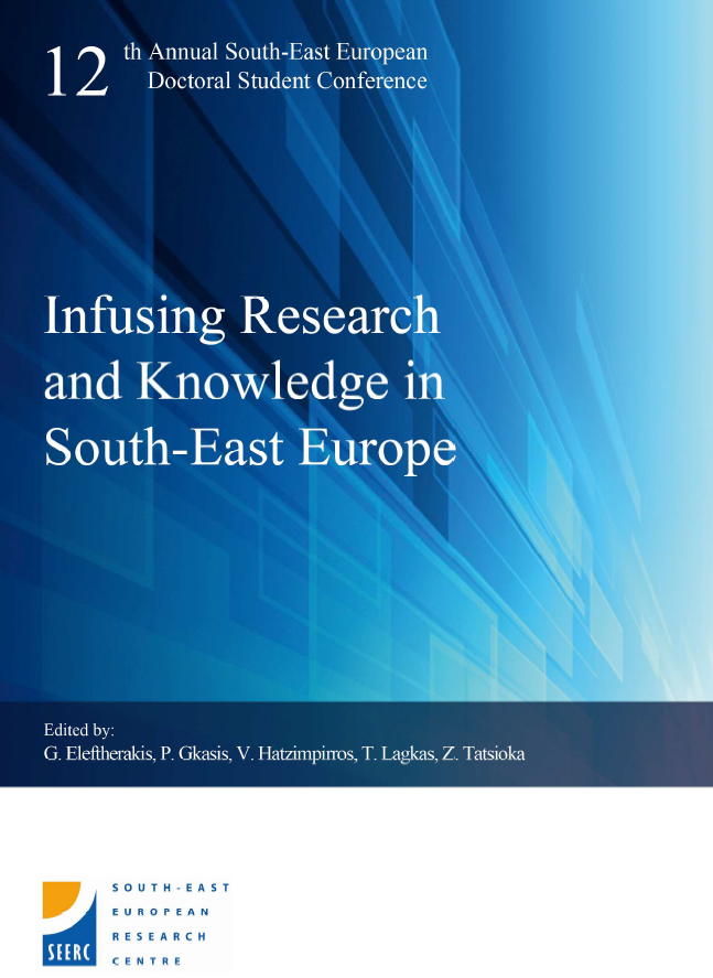 Proceedings of the 12th Annual South-East European Doctoral Student Conference: Infusing Research and Knowledge in South-East Europe