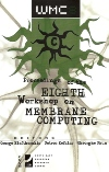 Proceedings of the 8th Workshop on Membrane Computing