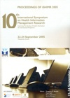 Proceedings of the 10th International Symposium on Health Information Management Research