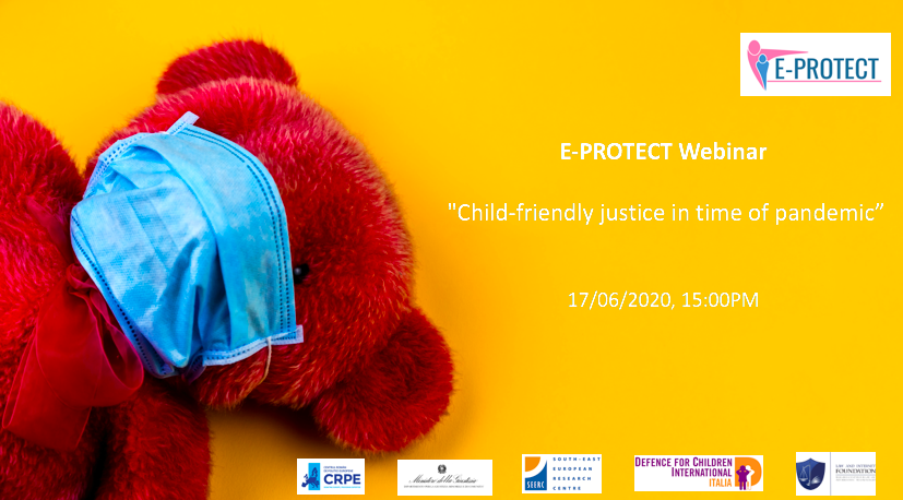 E-PROTECT Webinar: Child-friendly justice in time of pandemic