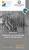 Workshop on Financial Sector Reform in South East Europe