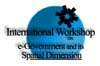International Workshop on e-Government and its Spatial Dimension