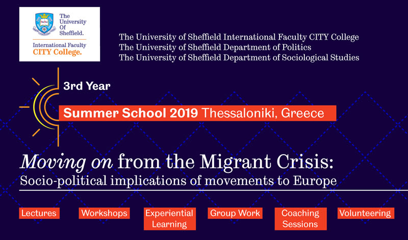 "Summer School 2019, ""Moving on from the Migrant Crisis: Socio-political implications of movements to Europe"""