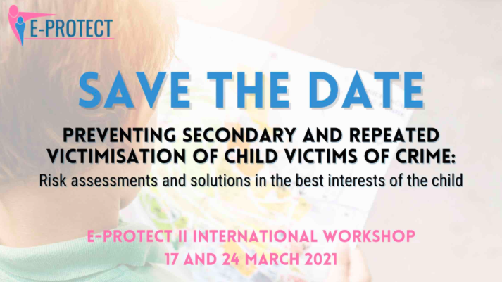 International Workshop - Preventing secondary and repeat victimisation of child victims of crime
