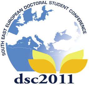 6th South East European Doctoral Student Conference (DSC 2011)- Deadline Extension for RT1 abstract submission:15th April 2011