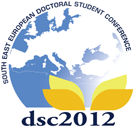 Deadline Extension: Call for Papers - 7th South East European Doctoral Student Conference (DSC 2012)