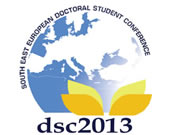 Call for Papers - 8th South East European Doctoral Student Conference (DSC 2013).